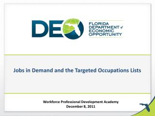 Jobs in Demand and the Targeted Occupations Lists