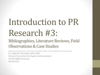 Introduction to PR Research # 3 :  Bibliographies, Literature Reviews, Field Observations & Case Studies
