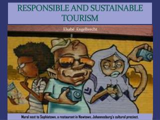 RESPONSIBLE AND SUSTAINABLE TOURISM