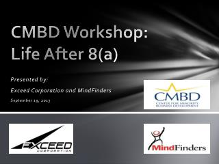 CMBD Workshop: Life After 8(a)