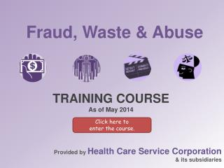 Fraud, Waste & Abuse