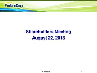 Shareholders Meeting  August 22, 2013
