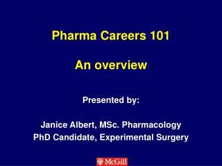 Pharma  Careers 101 An overview