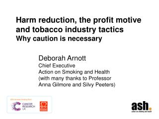 Harm  reduction, the profit motive and tobacco industry tactics Why caution is necessary