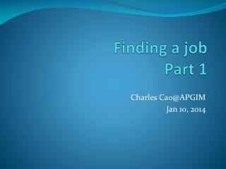 Finding a job  Part 1