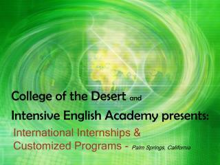 International Internships &  Customized Programs -  Palm Springs, California