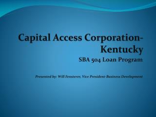 Capital Access Corporation-Kentucky