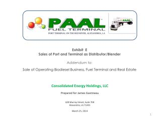 Exhibit  E Sales  of Port and Terminal as  Distributor/Blender Addendum to: Sale of Operating Biodiesel Business, Fuel