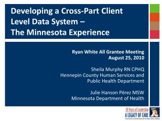 developing a cross-part client level data system    the minnesota experience