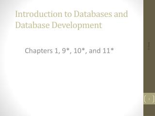 Introduction to  Databases and Database Development