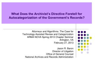 What Does the Archivist's Directive Foretell for  Autocategorization  of the Government's Records?