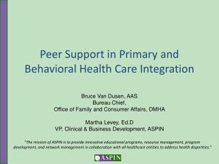 Peer Support in Primary and Behavioral Health Care Integration