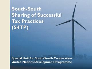 South-South  Sharing of Successful Tax Practices  (S4TP)