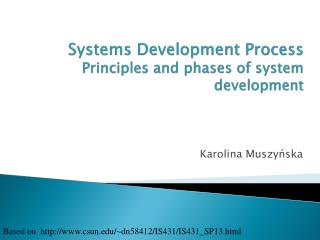 Systems Development Process Principles and phases of system development