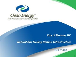 City of Monroe, NC Natural Gas Fueling Station Infrastructure