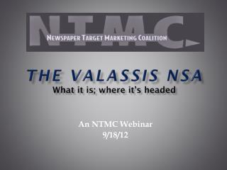 The Valassis NSA W hat it is; where it's headed