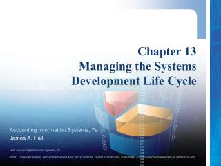 Chapter 13 Managing the Systems  Development Life Cycle