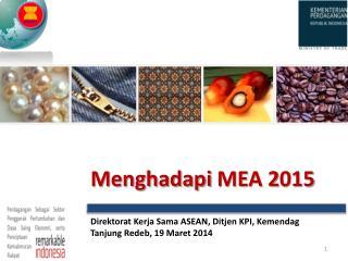 Menghadapi  MEA 2 015