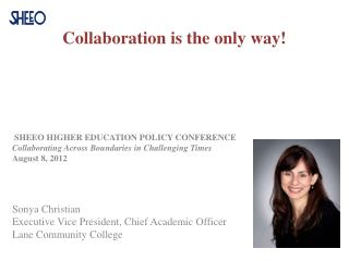 Collaboration is the only way!
