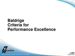 Baldrige Criteria  for  Performance  Excellence
