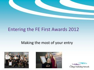 Entering the FE First Awards 2012