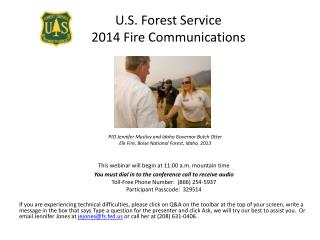 PIO Jennifer  Myslivy  and Idaho Governor Butch Otter Elk Fire, Boise National Forest, Idaho, 2013