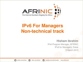 IPv6  For Managers Non-technical track