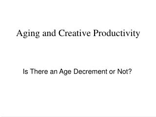 aging and creative productivity