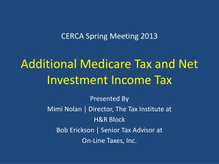 CERCA Spring Meeting 2013 Additional Medicare Tax and Net Investment Income Tax