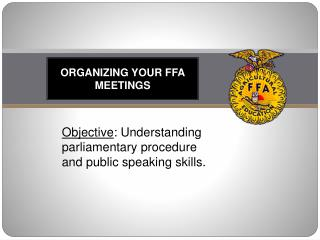 Organizing your FFA  Meetings
