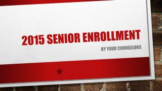 2015 senior enrollment