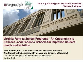 Virginia  Farm to School  Programs:  An  Opportunity to Connect Local Foods to Schools for Improved Student Health and