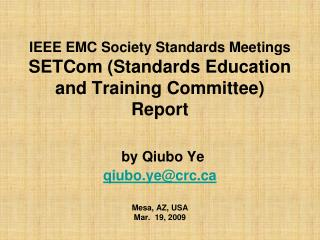 IEEE EMC Society Standards Meetings