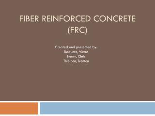 Fiber Reinforced concrete  ( FRc )