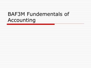 BAF3M Fundementals of Accounting