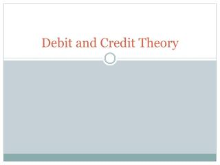 Debit and Credit Theory