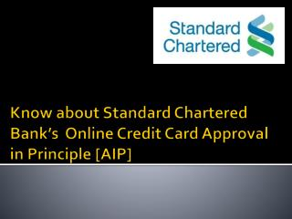 Know about Standard Chartered Bank's  Online Credit Card Approval in Principle [AIP]