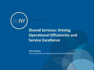 Shared Services: Driving Operational Efficiencies and Service Excellence