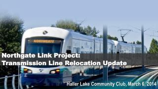 Northgate Link Project:  Transmission Line Relocation Update