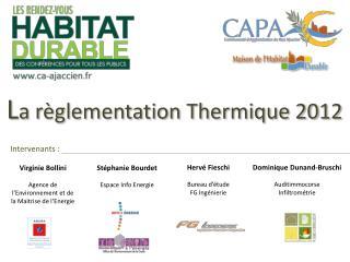 L a règlementation Thermique 2012