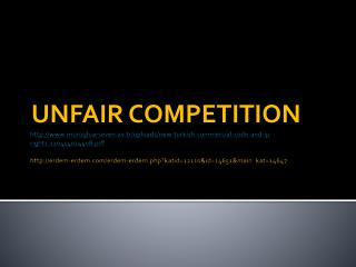 UNFAIR COMPETITION