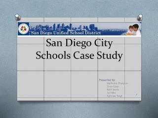 San Diego City Schools Case Study