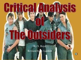 Critical Analysis of The Outsiders