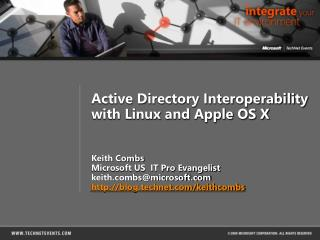 Active Directory Interoperability with Linux and Apple OS X