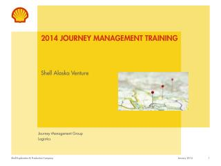 2014 Journey Management Training