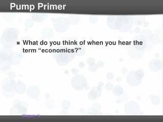 Pump Primer