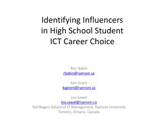 Identifying Influencers  in High School Student  ICT Career Choice