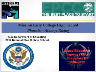 Mission  Early College High School Phoenix – Always Rising
