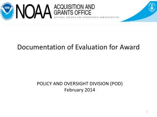 POLICY AND OVERSIGHT DIVISION (POD ) February 2014