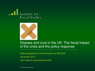 Disease and cure in the UK: The fiscal impact of the crisis and the policy response